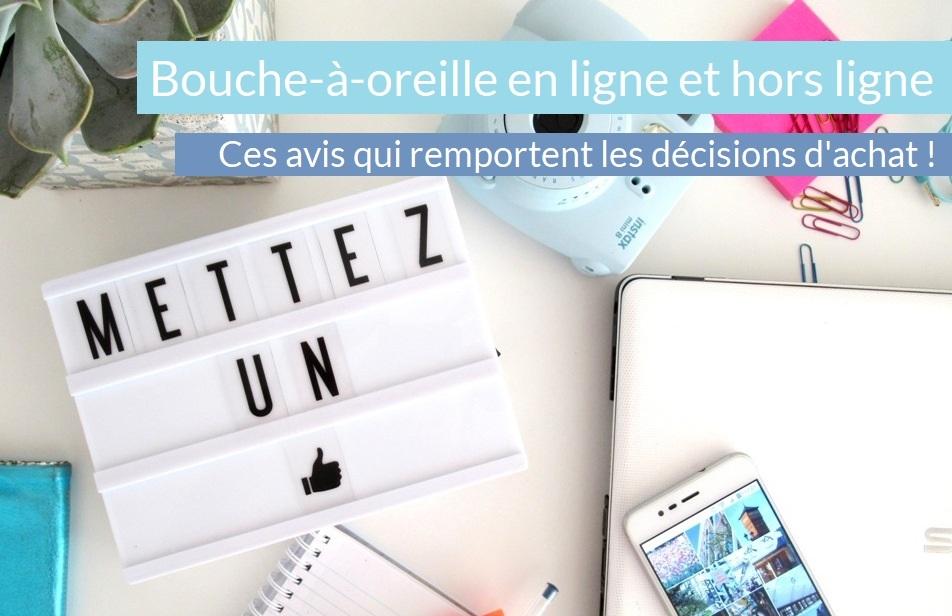 Bouche-à-oreille en ligne et hors ligne : ces avis qui remportent les décisions d'achat ! – Montréal