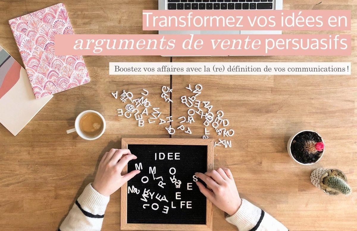 Transformez vos idées en arguments de vente persuasifs – Montréal