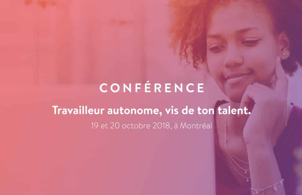 Conférence «Travailleur autonome : vis de ton talent !»