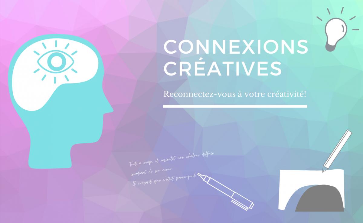 Reconnectez-vous à votre créativité !